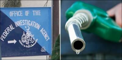 پیٹرولیم مصنوعات کی قلت، ایف آئی اے کی تحقیقات کا پہلا مرحلہ مکمل